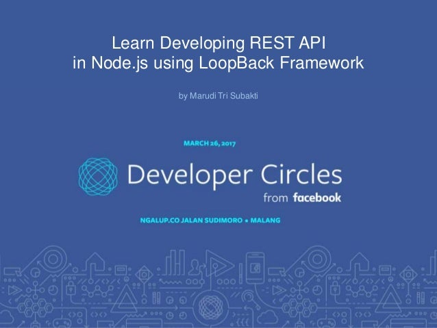 Learn Developing REST API in Node js using LoopBack Framework