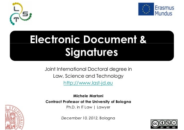 Electronic Document &       Signatures  Joint International Doctoral degree in      Law, Science and Technology           ...