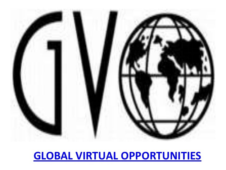 GLOBAL VIRTUAL OPPORTUNITIES<br />