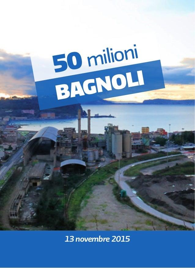 50 milioni bagnoli 13 novembre 2015