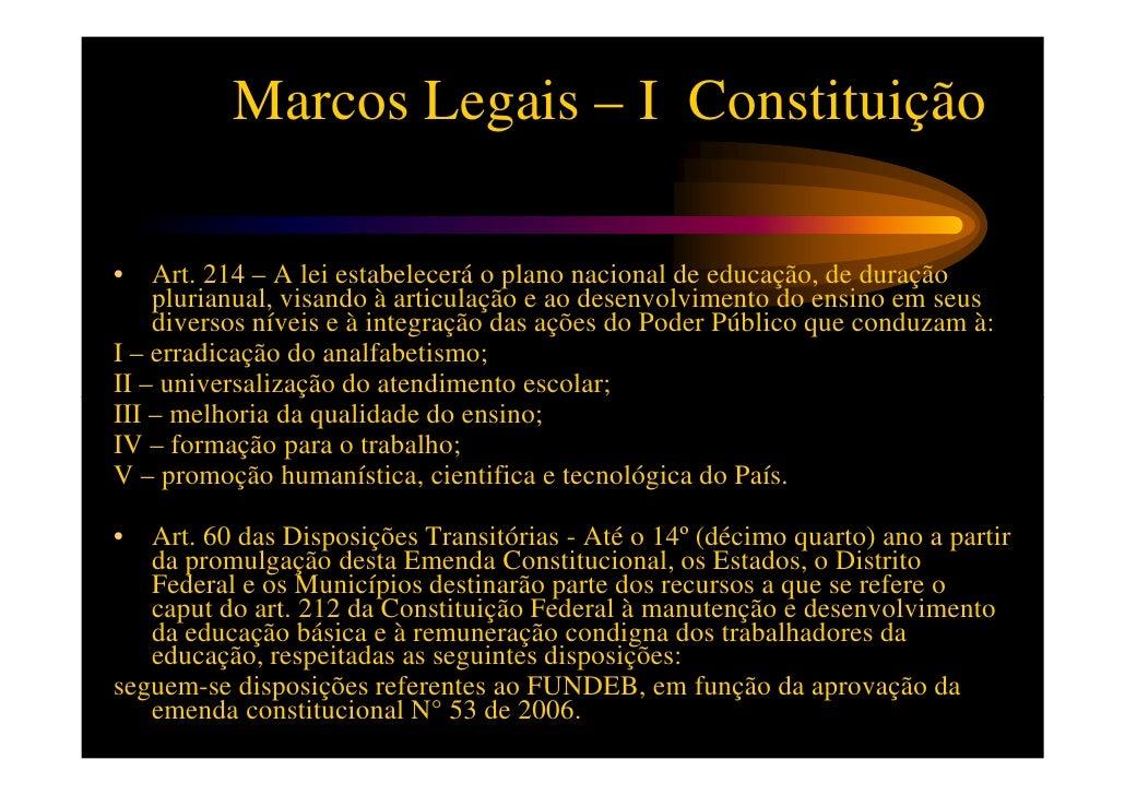 Leis Fundamentais I• Lei nº 9.394, de 20 de dezembro de 1996 (LDB)Estabelece as diretrizes e bases da educação nacional• L...