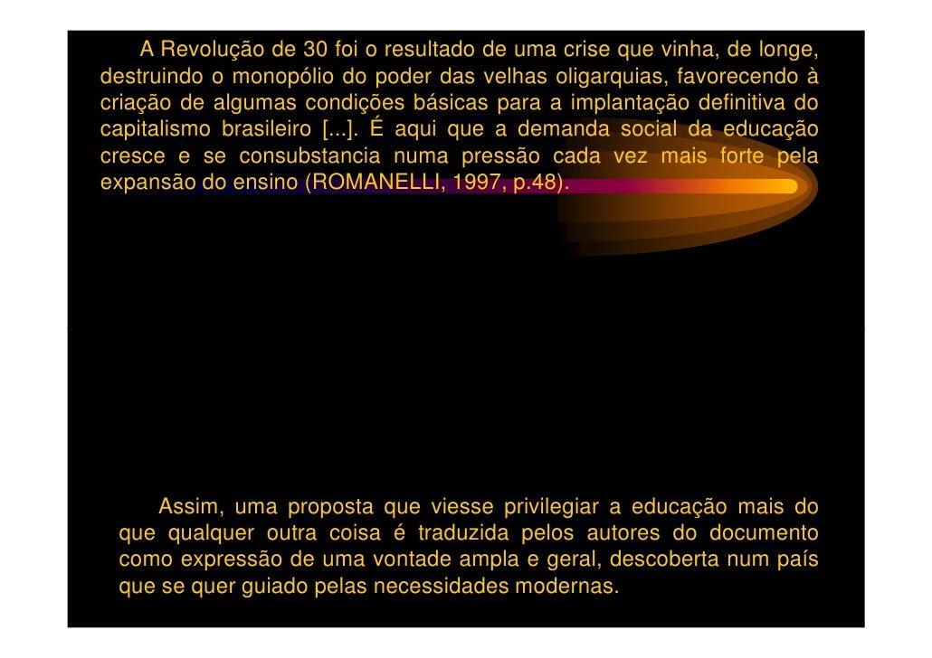O Manifesto dos Pioneiros da Educação Nova abordava as diretrizesda educação na sociedade em transição, focalizando a esco...
