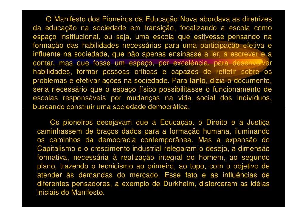 O Tecnicismo, nessa perspectiva pedagógica, é uma forma deeducação em que o que é valorizado não é o professor, mas atecno...
