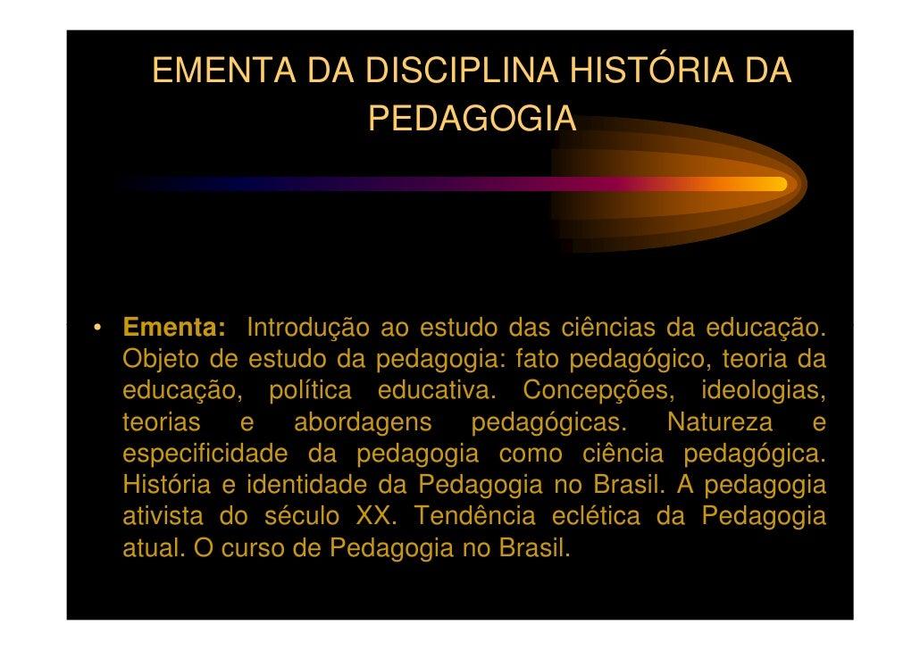 Slide   história da pedagogia Slide 3