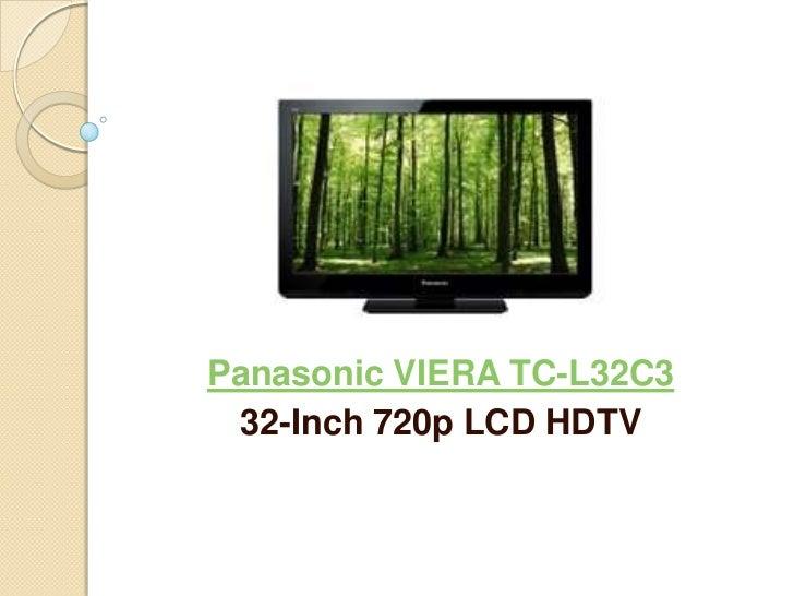 Panasonic VIERA TC-L32C3 32-Inch 720p LCD HDTV