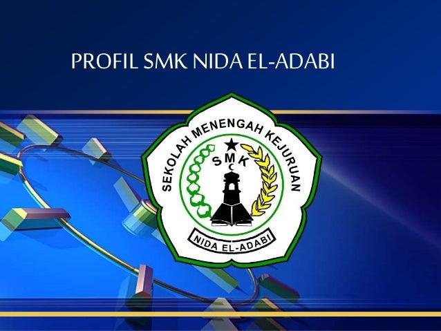 PROFIL SMK NIDA EL-ADABI