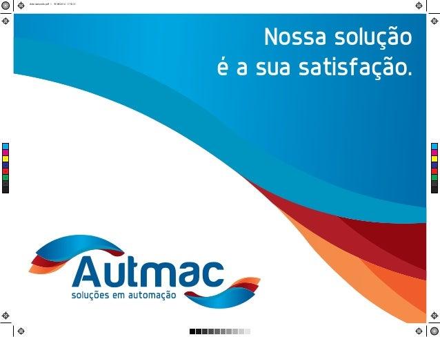 Nossa solução  é a sua satisfação.  C  M  Y  CM  MY  CY  CMY  K  slide-raimundo.pdf 1 19/09/2014 17:53:31