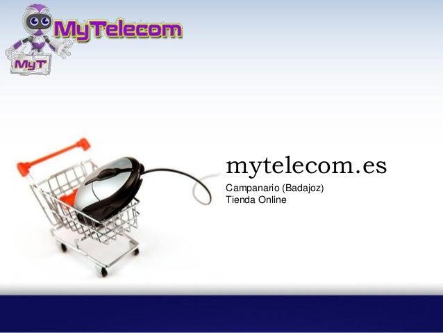 mytelecom.es Campanario (Badajoz) Tienda Online