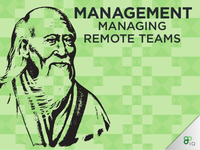 MANAGEMENT MANAGING REMOTE TEAMS