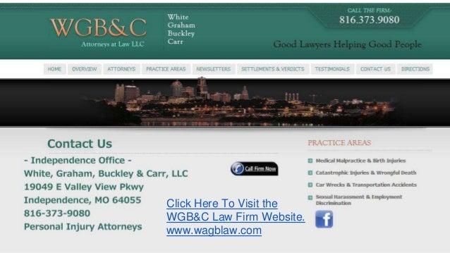 Kansas City Personal Injury Attorneys 816-931-9080 | White, Graham, Buckley & Carr, LLC