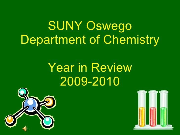 SUNY Oswego Department of Chemistry Year in Review 2009-2010