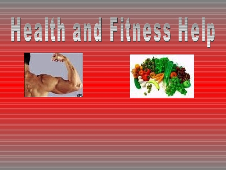 Health and Fitness Help