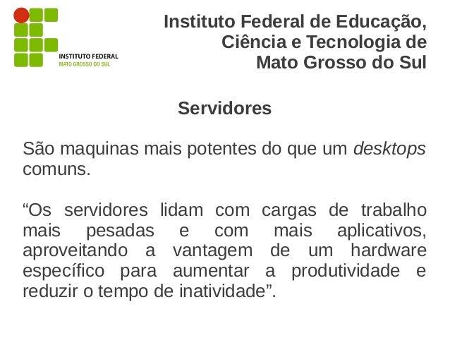 Instituto Federal de Educação,                       Ciência e Tecnologia de                           Mato Grosso do Sul ...