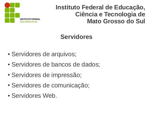 Instituto Federal de Educação,                           Ciência e Tecnologia de                               Mato Grosso...
