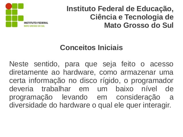 Instituto Federal de Educação,                         Ciência e Tecnologia de                             Mato Grosso do ...