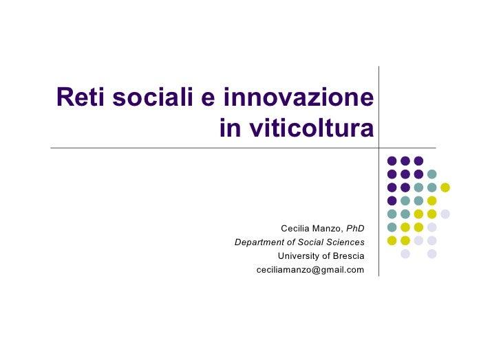 Reti sociali e innovazione              in viticoltura                          Cecilia Manzo, PhD               Departmen...