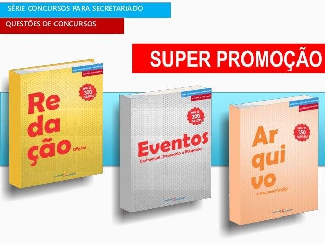 SÉRIE CONCURSOS PARA SECRETARIADO QUESTÕES DE CONCURSOS SUPER PROMOÇÃO