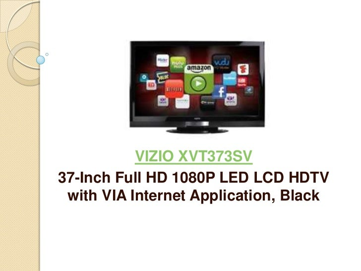 VIZIO XVT373SV37-Inch Full HD 1080P LED LCD HDTV with VIA Internet Application, Black