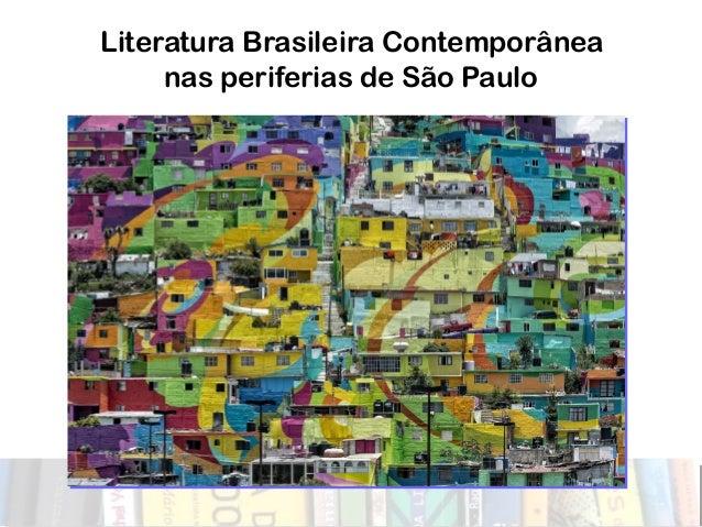 Literatura Brasileira Contemporânea nas periferias de São Paulo