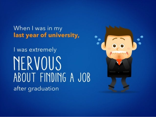 Everything I Knew about the Graduate Job Hunt Was Wrong - And Here's How You Can Succeed