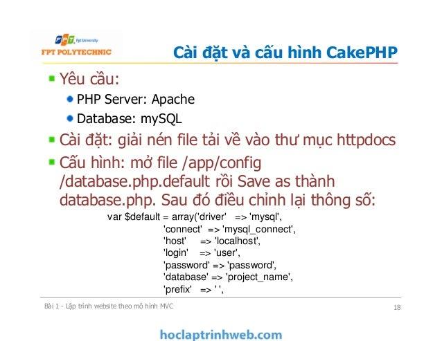 Yêu cầu: PHP Server: Apache Database: mySQL Cài đặt: giải nén file tải về vào thư mục httpdocs Cấu hình: mở file /app/conf...