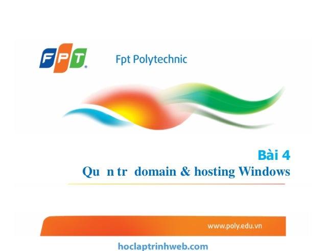Bài 4 Quản trị domain & hosting Windows