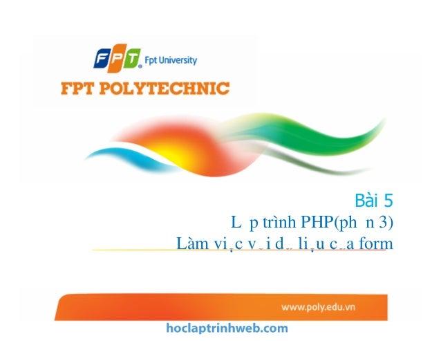 Bài 5 Lập trình PHP(phần 3) Làm việc với dữ liệu của form