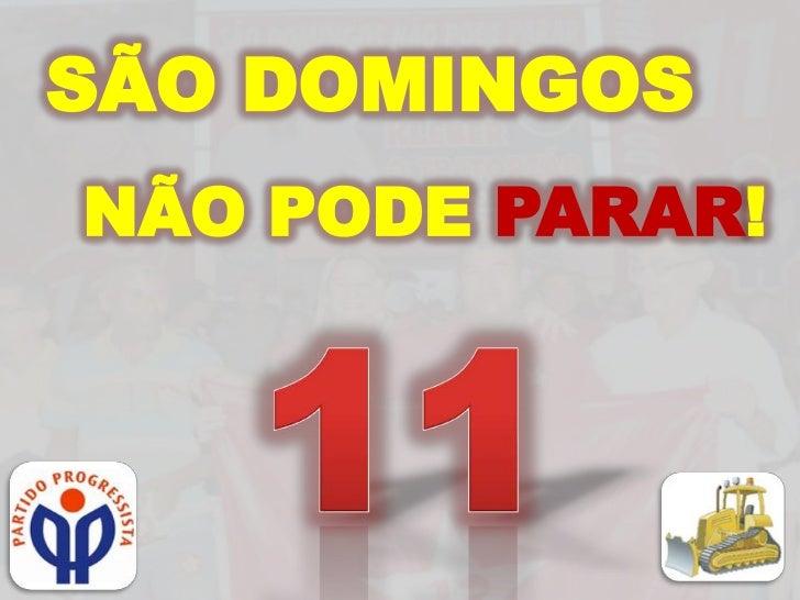 SÃO DOMINGOSNÃO PODE PARAR!