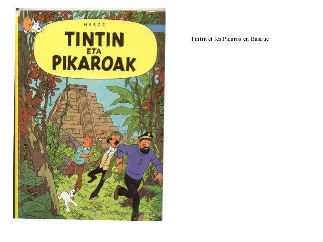 Tintin et les Picaros en Basque