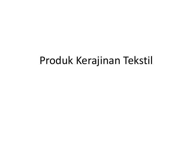 Produk Kerajinan Tekstil