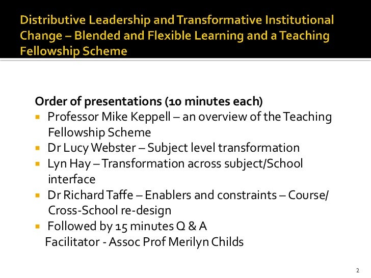 Collaborative Teaching Fellowship ~ Distributive leadership and transformative institutional
