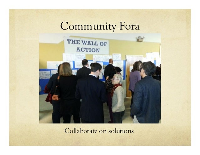 Community Fora Collaborate on solutions