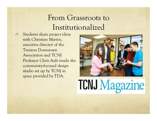 From Grassroots to Institutionalized !   Students share project ideas with Christian Martin, executive director of the Tre...