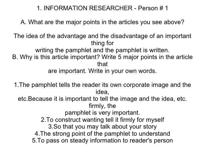 1. INFORMATION RESEARCHER - Person # 1 A. What are the major points in the articles you see above? The idea of the advanta...
