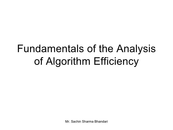 Fundamentals of the Analysis of Algorithm Efficiency