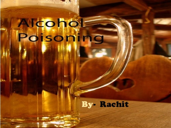 Alcohol poisoning free powerpoint templates inebriants alcohol by rachit toneelgroepblik Choice Image