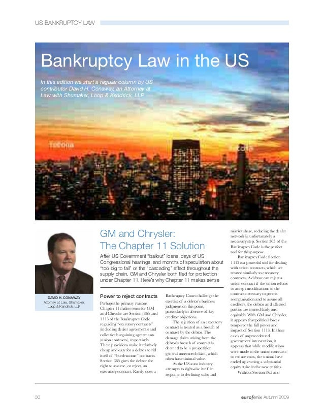 US BANKRUPTCY LAW Power to reject contracts Perhaps the primary reasons Chapter 11 makes sense for GM and Chrysler are Sec...