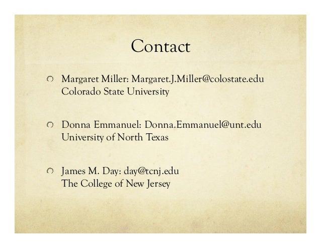 Contact !  Margaret Miller: Margaret.J.Miller@colostate.edu Colorado State University !  Donna Emmanuel: Donna.Emmanuel@...