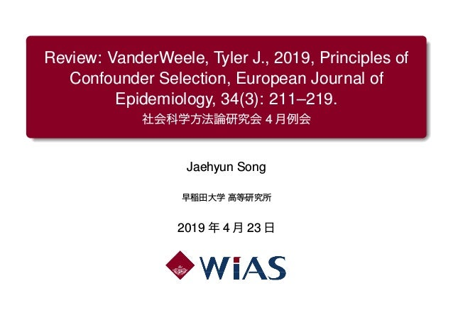 Review: VanderWeele, Tyler J., 2019, Principles of Confounder Selection, European Journal of Epidemiology, 34(3): 211–219....