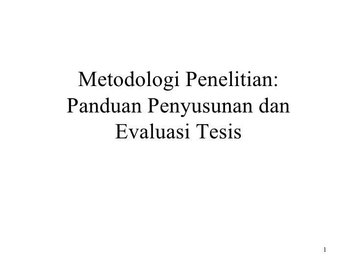 Metodologi Penelitian: Panduan Penyusunan dan Evaluasi Tesis