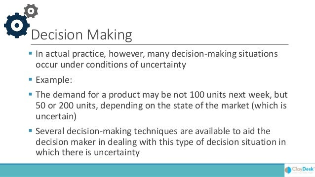 Decision Making Without Probabilities Slide 2