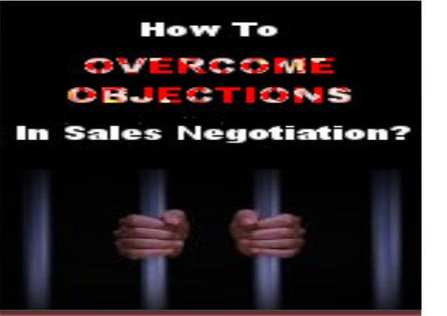 """How to Overcome Objections in Sales Negotiations? Hearing a """"NO!"""" during sales presentations are parts and parcels of nego..."""