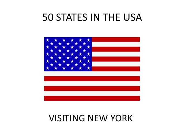 50 STATES IN THE USA  VISITING NEW YORK