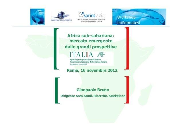Workshop                                     IntFormatevi   Africa sub-sahariana:    mercato emergente  dalle grandi prosp...