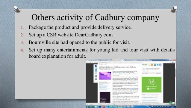 csr activities of cadbury Meet the philanthropists: sweet charity - how cadbury, rowntree and  which  focus on a range of issues and activities including affordable.