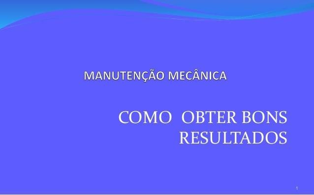 COMO OBTER BONS  RESULTADOS  1