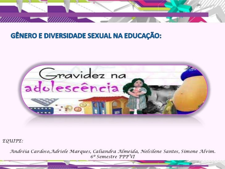 EQUIPE:  Andréia Cardoso,Adriele Marques, Caliandra Almeida, Nelsilene Santos, Simone Alvim.                              ...