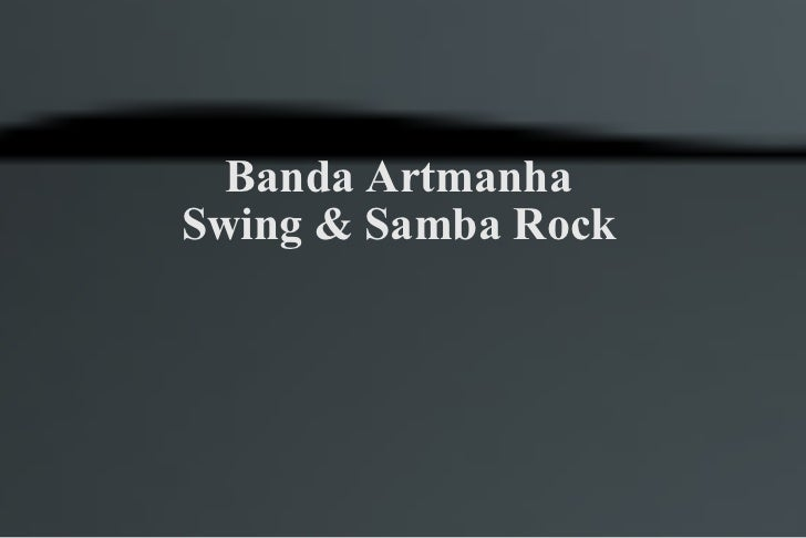 Banda Artmanha Swing & Samba Rock