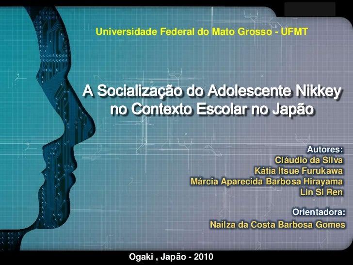 LOGOUniversidade Federal do Mato Grosso - UFMT                                               Autores:                     ...