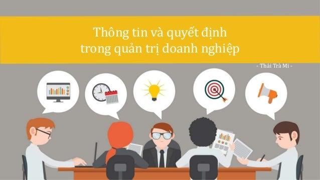 Thông tin và quyết định trong quản trị doanh nghiệp - Thái Trà Mi -